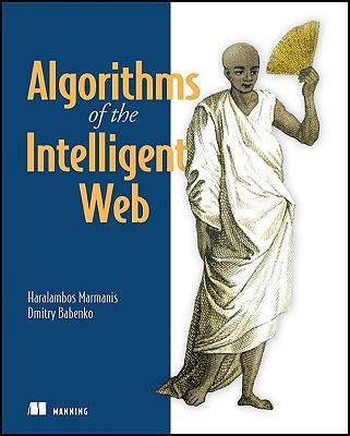 Image for Algorithms of the Intelligent Web