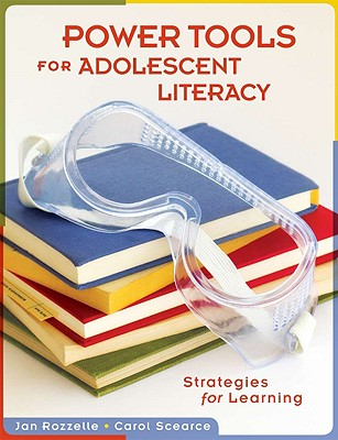 Image for Power Tools for Adolescent Literacy: Strategies for Learning (Activities and Games for the Classroom)