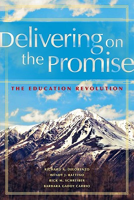 Image for DELIVERING ON THE PROMISE THE EDUCATION REVOLUTION