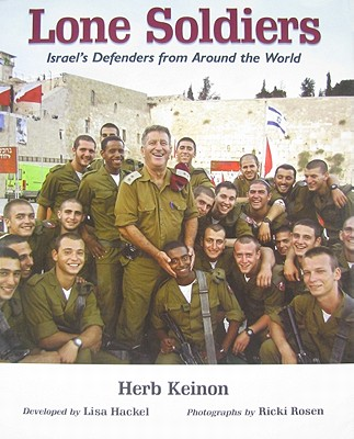 Lone Soldiers: Israel's Defenders from Around the World, KEINON, Herb