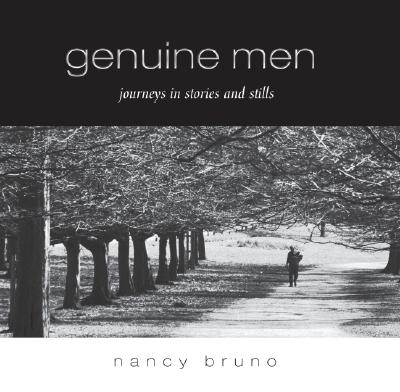 Image for Genuine Men: Journeys in Stories and Stills