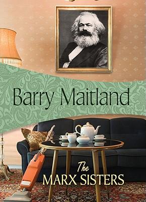 MARX SISTERS, BARRY MAITLAND