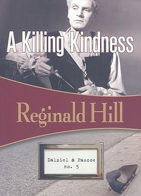 Image for KILLING KINDNESS, A DALZIEL & PASCOE NO. 5