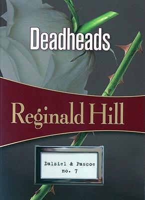 DEADHEADS, Hill, Reginald