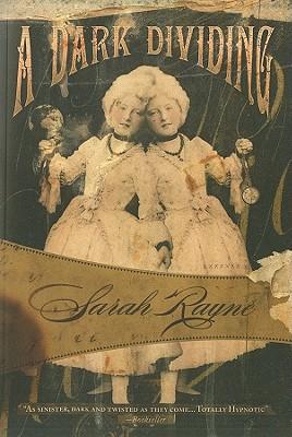 A Dark Dividing, Rayne, Sarah