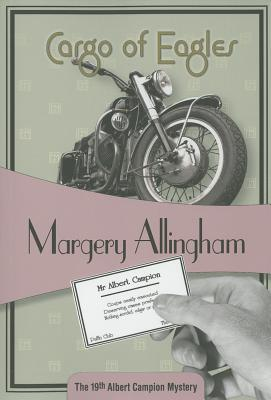 Image for CARGO OF EAGLES THE 19TH ALBERT CAMPION MYSTERY
