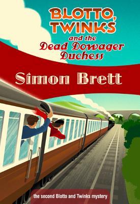 Blotto, Twinks and the Dead Dowager Duchess: Blotto, Twinks #2, Simon Brett