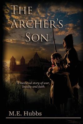 The Archer's Son, Hubbs, Mark E.