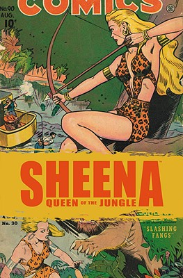 Golden Age Sheena: The Best Of The Queen Of The Jungle, Eisner/Iger Studios, Will Eisner