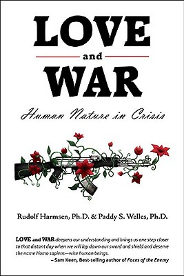 Image for Love and War: Human Nature in Crisis