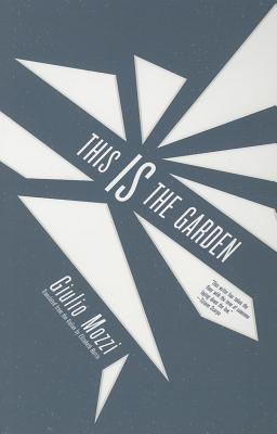 Image for This Is the Garden