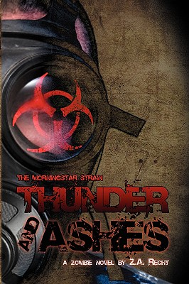 Image for Thunder and Ashes (The Morningstar Strain) (Pt.2)