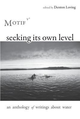 Image for Seeking Its Own Level: Motif Volume 4