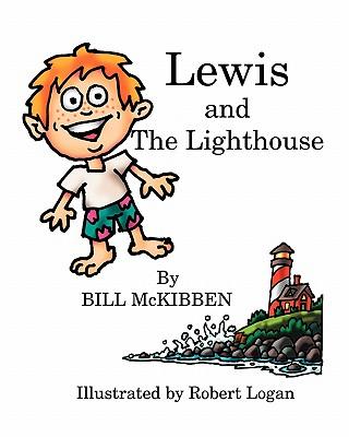 Lewis and the Lighthouse, McKibben, Bill