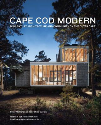 Image for Cape Cod Modern: Midcentury Architecture and Community on the Outer Cape