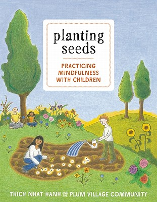 Image for Planting Seeds: Practicing Mindfulness with Children