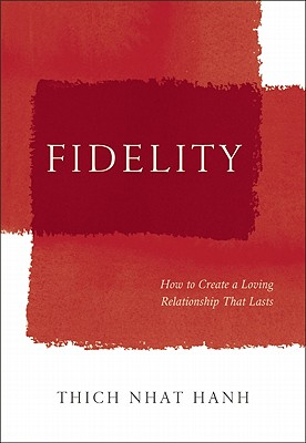 Image for Fidelity: How to Create a Loving Relationship That Lasts