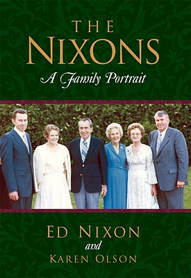 Image for The Nixons: A Family Portrait (Signed First Edition)