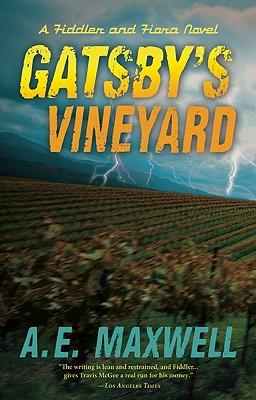 Gatsby's Vineyard, Maxwell, A. E.