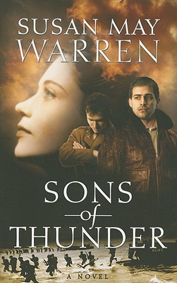 Sons Of Thunder (Brothers In Arms), Susan May Warren