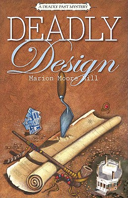 Image for Deadly Design: A Deadly Past Mystery (Deadly Past Mystery series)