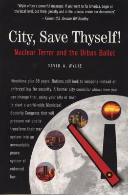 Image for City, Save Thyself!: Nuclear Terror and the Urban Ballot