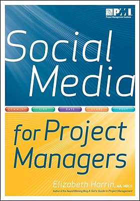 SOCIAL MEDIA FOR PROJECT MANAGERS, HARRIN, ELIZABETH