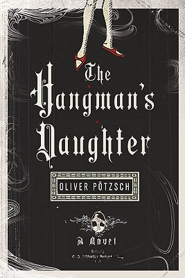 HANGMAN'S DAUGHTER, OLIVER POTZSCH