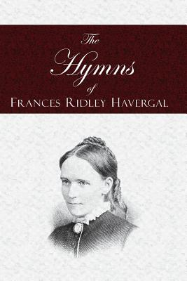 Image for The Hymns of Frances Ridley Havergal