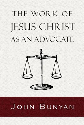Image for The Work of Jesus Christ as an Advocate