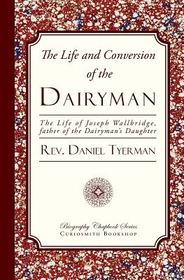 Image for The Life and Conversion of the Dairyman