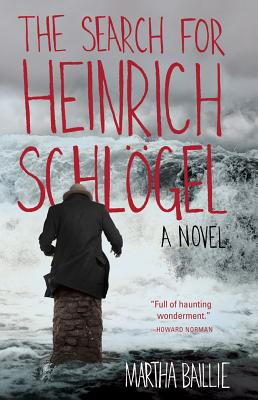 Image for The Search for Heinrich Schlögel: A Novel