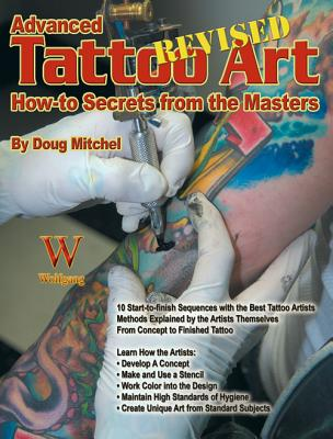 Image for Advanced Tattoo Art- Revised: How-to Secrets from the Masters