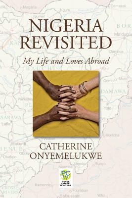 Image for Nigeria Revisited: My Life and Loves Abroad
