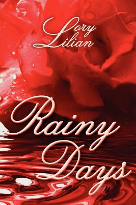 Rainy Days, Lilian, Lory