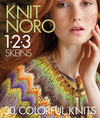 Image for Knit Noro 1-2-3 Skeins: 30 Colorful Knits