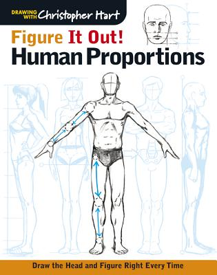 Image for Figure It Out! Human Proportions: Draw the Head and Figure Right Every Time (Christopher Hart Figure It Out!)