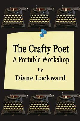 Image for The Crafty Poet: A Portable Workshop
