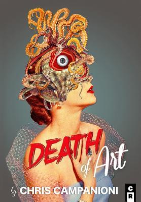Death Of Art, Campanioni, Chris