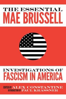 The Essential Mae Brussell: Investigations of Fascism in America, Brussell, Mae