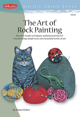 Image for The Art of Rock Painting (Artist's Library)