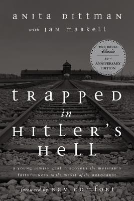 Image for Trapped in Hitler's Hell: A Young Jewish Girl Discovers the Messiah's Faithfulness in the Midst of the Holocaust