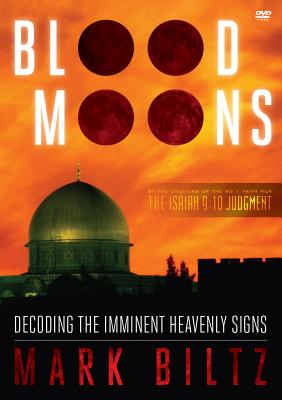 Image for Blood Moons: Decoding the Imminent Heavenly Signs