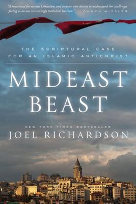 Image for Mideast Beast: The Scriptural Case for an Islamic Antichrist