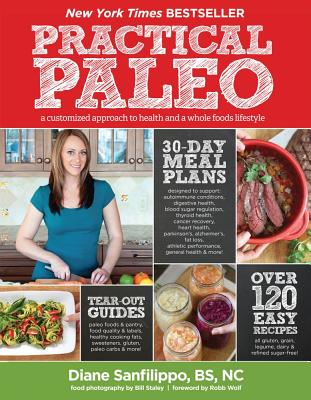 Image for Practical Paleo: A Customized Approach to Health and a Whole-Foods Lifestyle