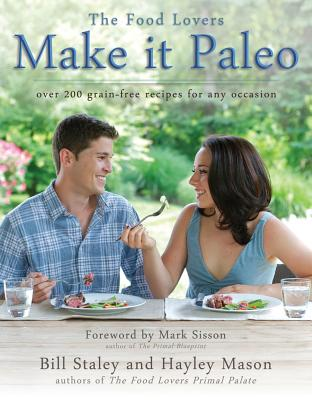 Image for Make it Paleo: Over 200 Grain Free Recipes For Any Occasion
