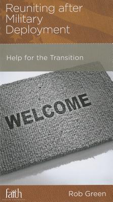 Image for Reuniting after Military Deployment: Help for the Transition