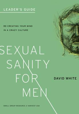 Image for Sexual Sanity for Men