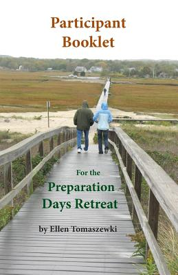 Participant Booklet for the Preparation Days Retreat: Five Weeks of Ignatian Prayer (Volume 3), Tomaszewski, Ellen M