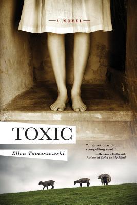 Toxic: A novel of suspense, Tomaszewski, Ellen M